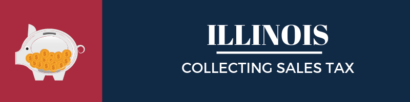 Collecting Sales Tax In Illinois