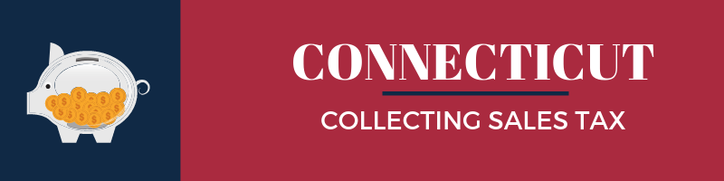 Collecting Sales Tax in Connecticut