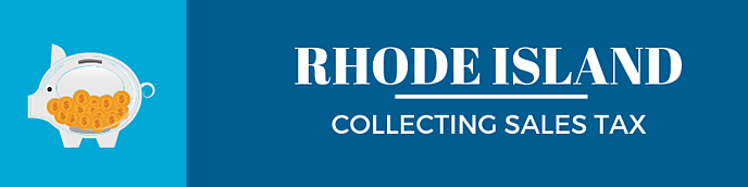 Collecting Sales Tax in Rhode Island