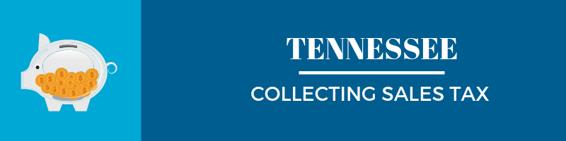 Collecting Sales Tax in Tennessee