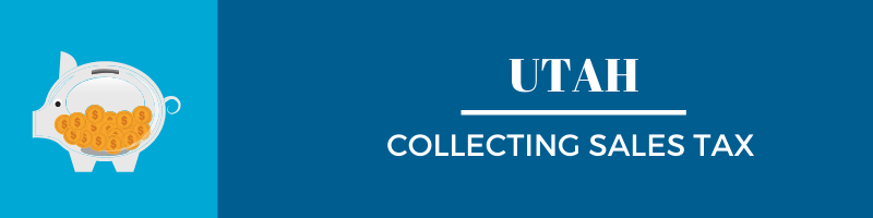 Collecting Sales Tax in Utah