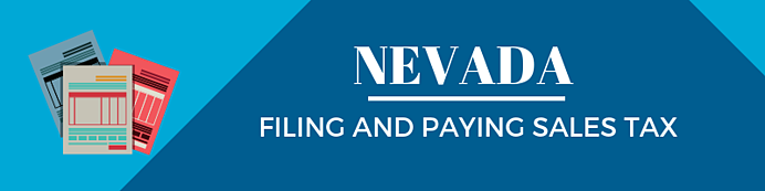 Filing and Paying Sales Tax in Nevada