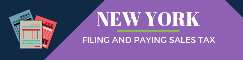 Filing and Paying Sales Tax in New York