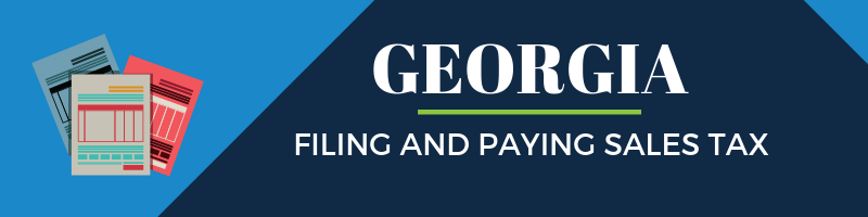 How to File and Pay Sales Tax in Georgia