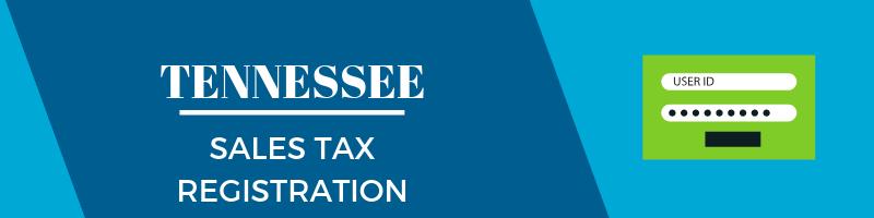 Tennessee Sales Tax Registration