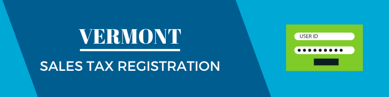 Vermont Sales Tax Registration