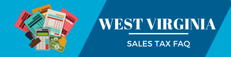 West Virginia Sales Tax FAQ