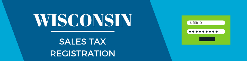 Wisconsin Sales Tax Registration