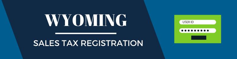 Wyoming Sales Tax Registration