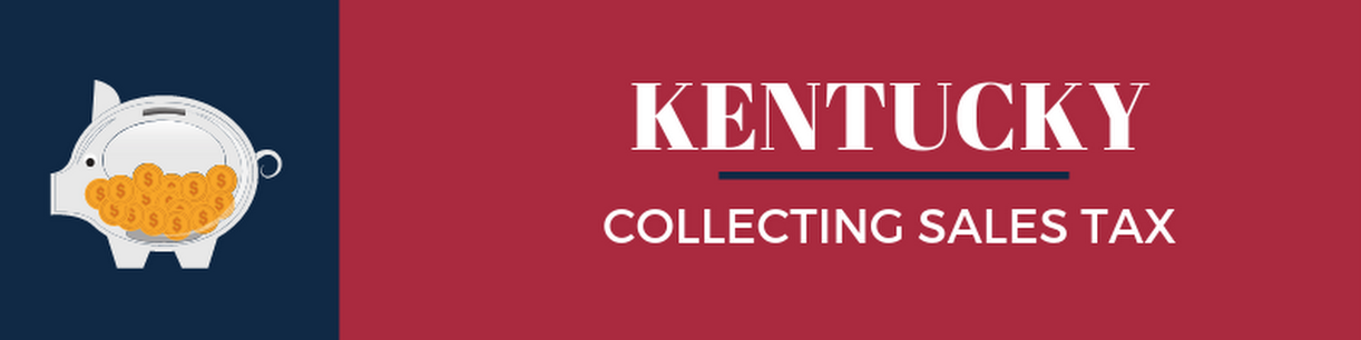 Collecting Sales Tax in Kentucky