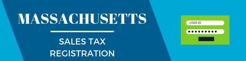 Massachusetts Sales Tax Registration