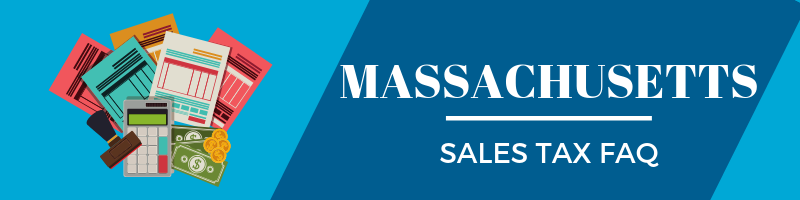 Massachusetts Sales Tax FAQ