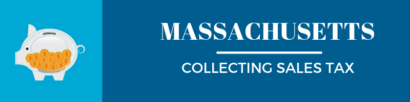 Collecting Sales Tax in Massachusetts