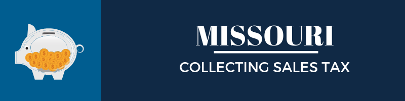 Collecting Sales Tax in Missouri