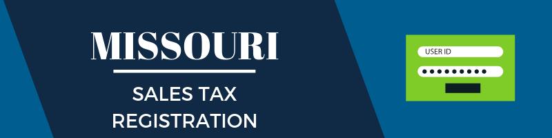Missouri Sales Tax Registration